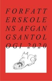 Forfatterskolens afgangsantologi 2020